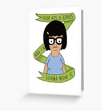 Tina Belcher- Funny Quotes Greeting Card