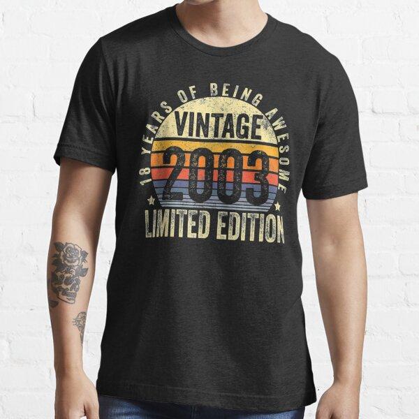 Regalos para 18 años Vintage 2003 Edición limitada 18.o cumpleaños Camiseta esencial