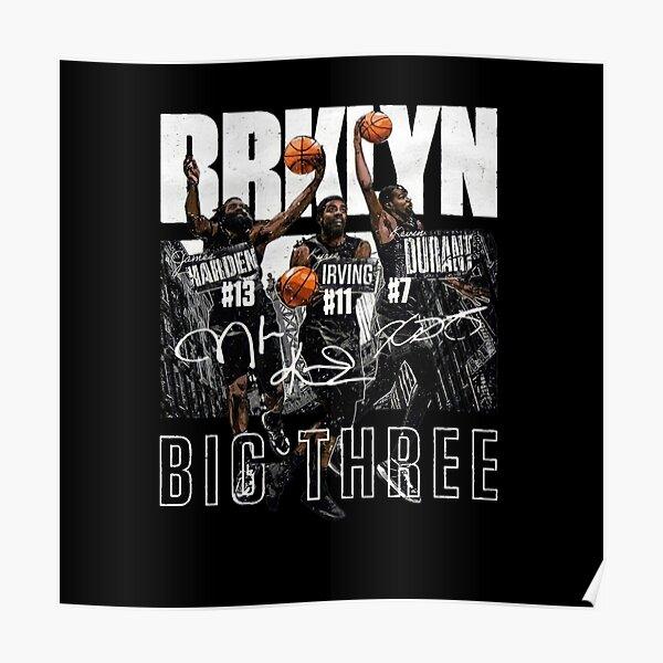 Big Three for Brooklyn Nets Poster