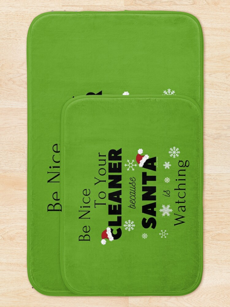 Alternate view of Be Nice To Your Cleaner  Funny Cleaning lady fun by Savvy Cleaner Bath Mat