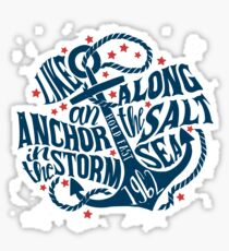 Like an Anchor In The Storm Sticker