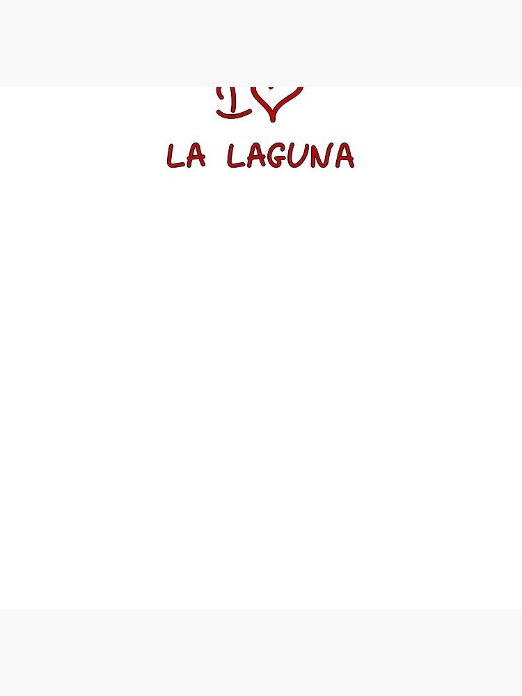 I Love La Laguna by Tricir