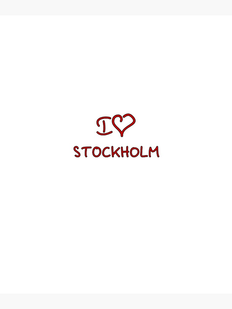 I Love Stockholm by Tricir