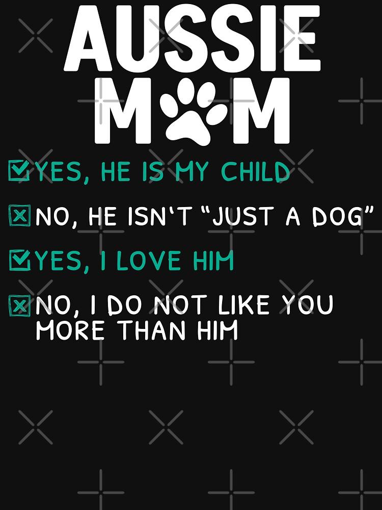 Funny Aussie Mom by Rusty62