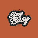 STAY BUSY by snevi