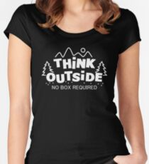 Think Outside, No Box Required Women's Fitted Scoop T-Shirt