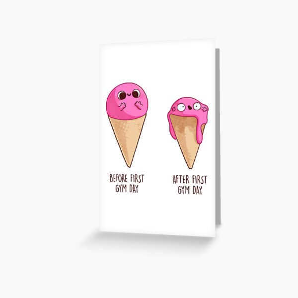 First Gym Day (icecream)  Tarjetas de felicitación