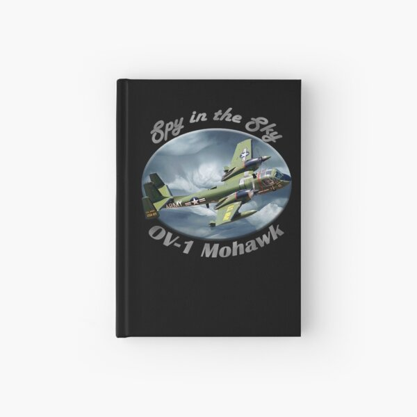 OV-1 Mohawk Spy In The Sky Hardcover Journal