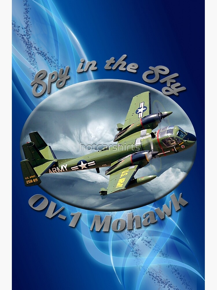 OV-1 Mohawk Spy In The Sky by hotcarshirts