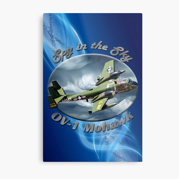 OV-1 Mohawk Spy In The Sky Metal Print