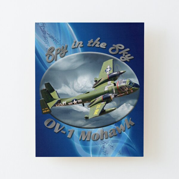 OV-1 Mohawk Spy In The Sky Wood Mounted Print