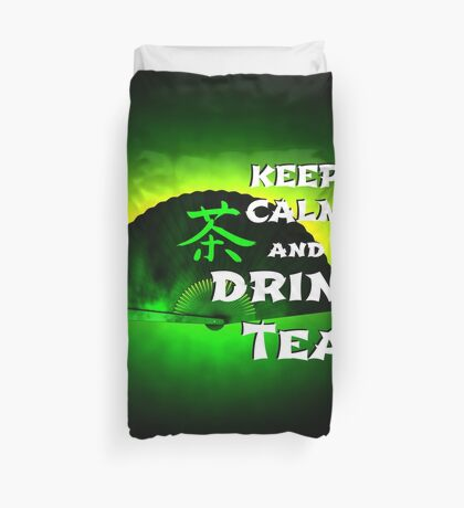 Keep Calm And Drink Tea - green Tea Bettbezug