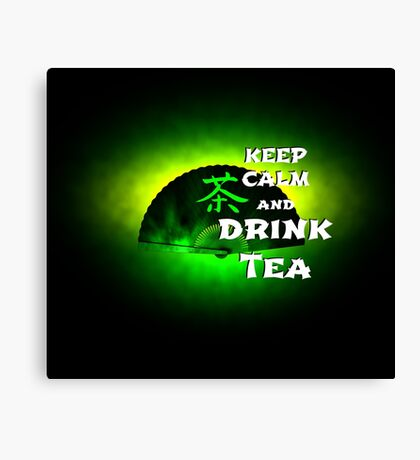 Keep Calm And Drink Tea - green Tea Leinwanddruck