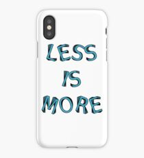less is more iPhone Case/Skin