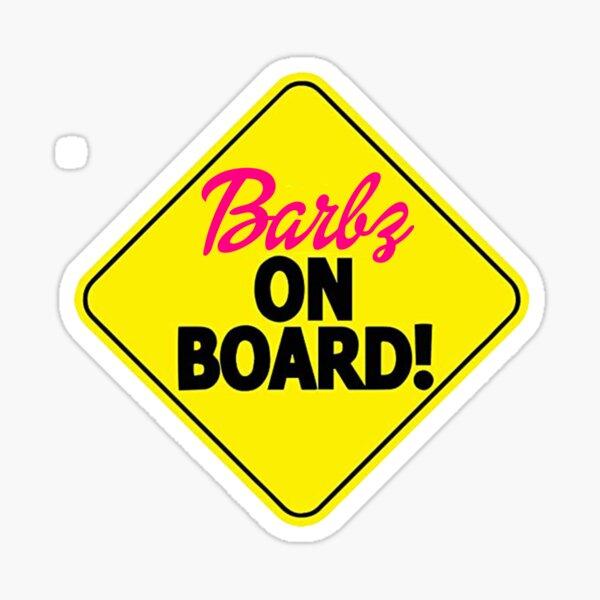 barbz on board! Sticker