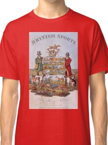 Vintage famous art - Henry Alken - The National Sports Of Great Britain Classic T-Shirt