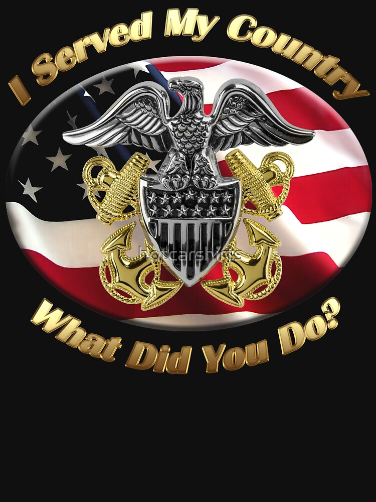 Naval Officer I Served My Country by hotcarshirts