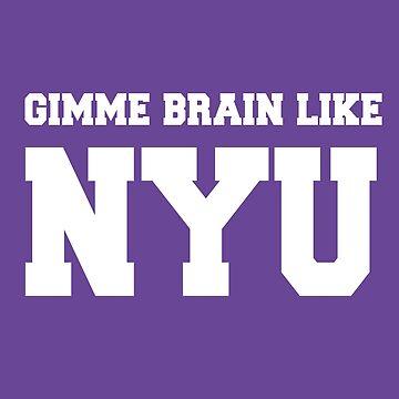 Gimme Brain Like NYU de sorasicha
