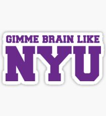 Gimme brain like NYU (Purple) Sticker