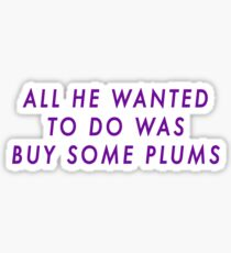 Bucky and his Plums Sticker