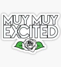 Muy Excited  Sticker