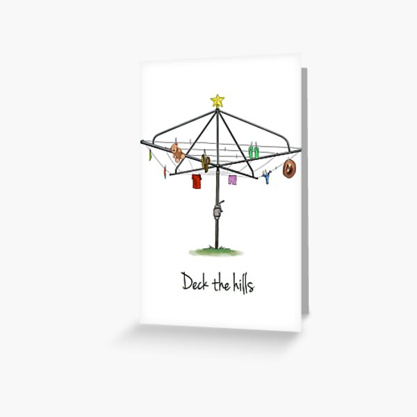 DECK THE HILLS - LAUNDRY EDITION Greeting Card