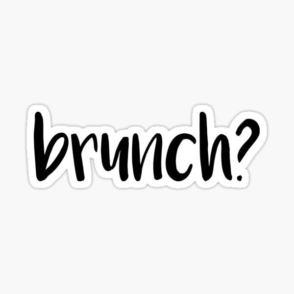 brunch? Sticker