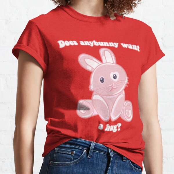 Does anybunny want a hug? Bunny pun Classic T-Shirt