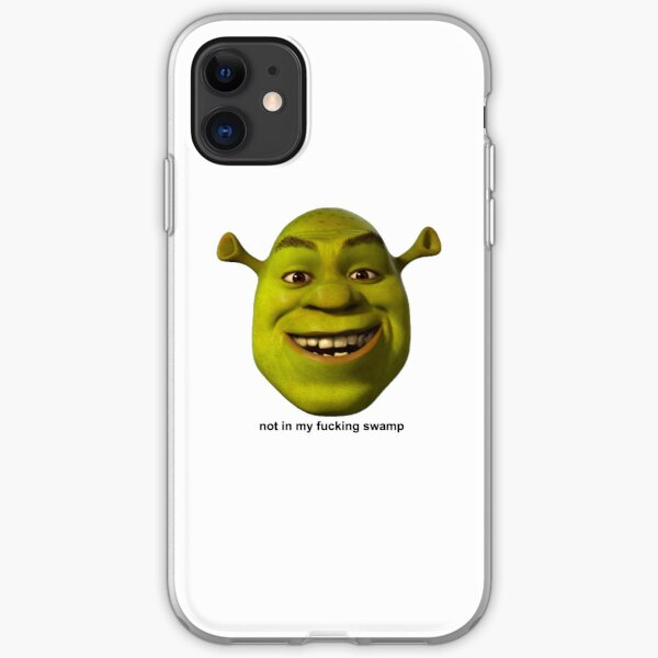 Not In My Swamp - Shrek iPhone Soft Case