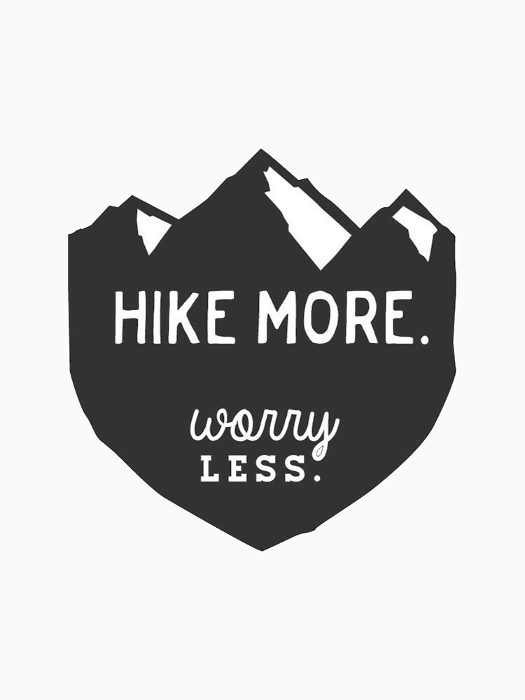 Hike More Art by alitmcgary