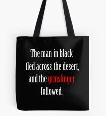The man in black and the Gunslinger Tote Bag