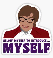 Allow myself to introduce... myself. Sticker