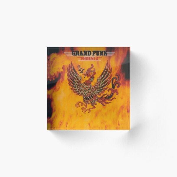 Grand Funk Railroad - Phoenix. Acrylic Block