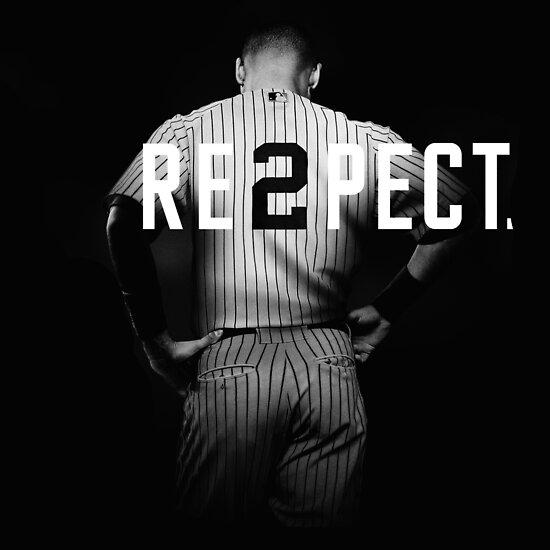 Quot Respect Derek Jeter Re2pect Quot Posters By Aquaart Redbubble