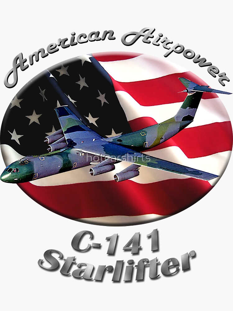 C-141 Starlifter American Airpower by hotcarshirts