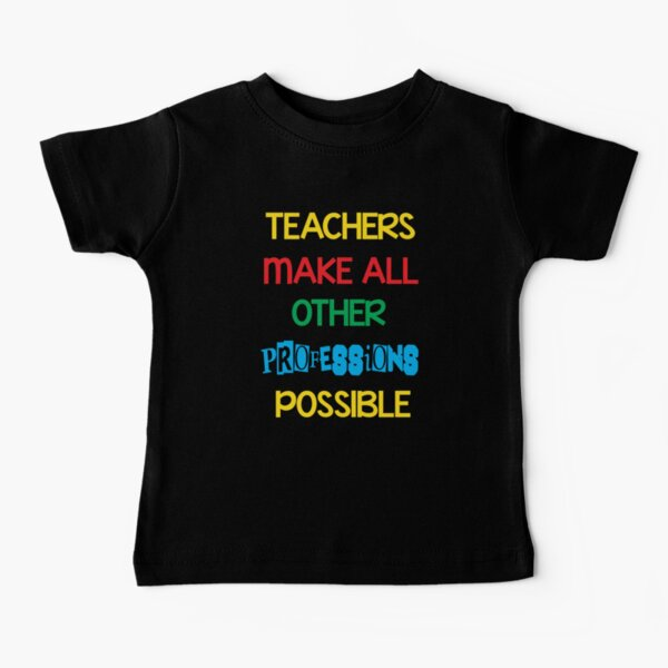 Teacher's profession Baby T-Shirt