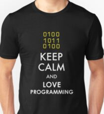 KEEP CALM AND LOVE PROGRAMMING Unisex T-Shirt