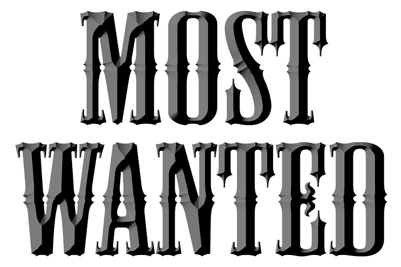 WANTED, MOST WANTED, Wanted Poster, Outlaw, Wild West, Criminal, Fugitive  Criminal Wanted Poster