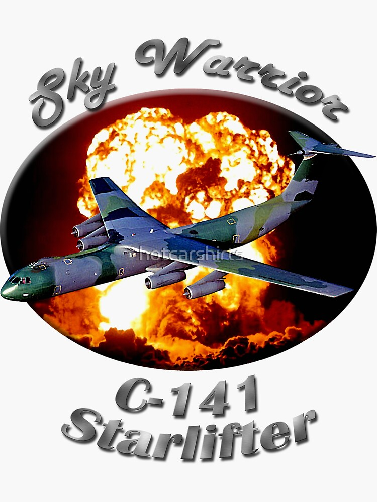 C-141 Starlifter Sky Warrior by hotcarshirts