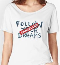 Banksy - Follow your dreams (part) Women's Relaxed Fit T-Shirt