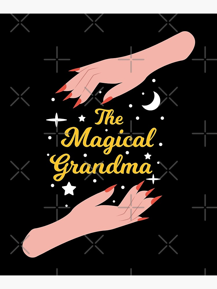 The Magical Grandma - Perfect Gift for The Best Grandma in the World by Millusti