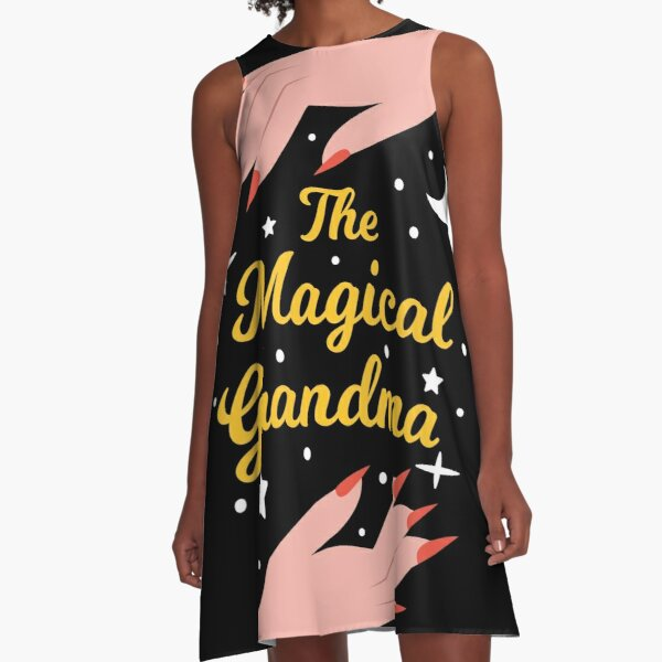 The Magical Grandma - Perfect Gift for The Best Grandma in the World A-Line Dress
