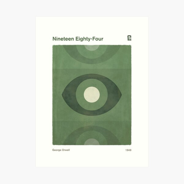 Nineteen Eighty-Four, George Orwell Dystopian Literary Minimalist Art for Book Lovers Art Print