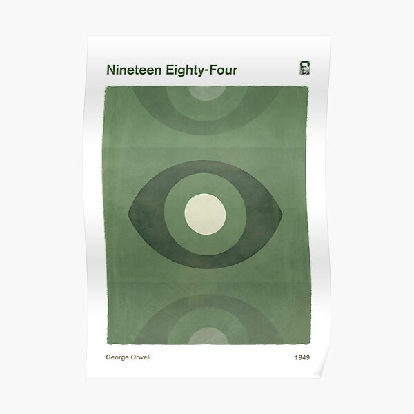 Nineteen Eighty-Four, George Orwell Dystopian Literary Minimalist Art for Book Lovers Poster
