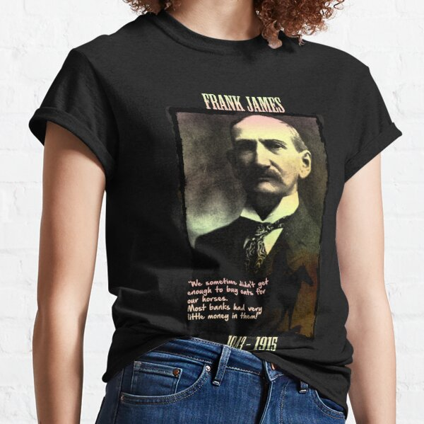 Frank James: banks are the real crooks Classic T-Shirt