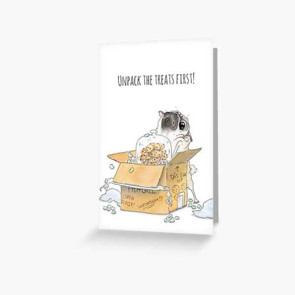 Unpack the Treats First Greeting Card