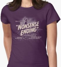 Nonsense Ending Womens Fitted T-Shirt