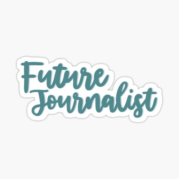 Future Journalist - Career Sticker
