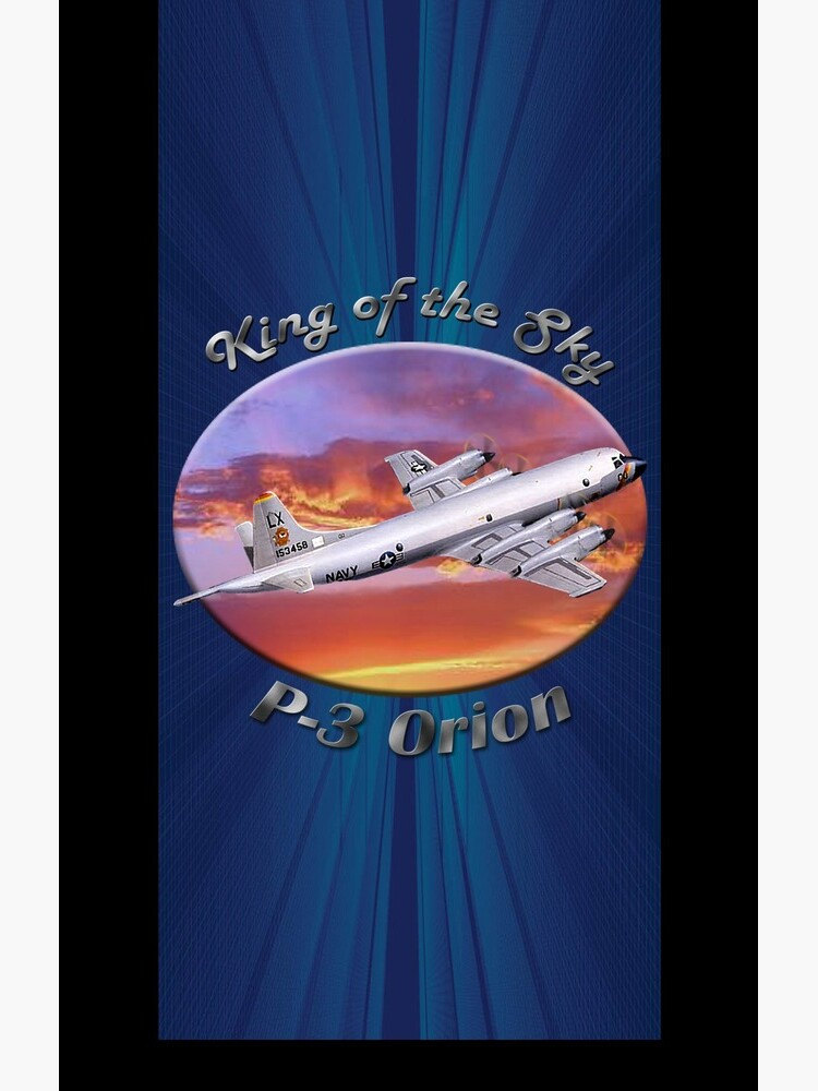 P-3 Orion King Of The Sky by hotcarshirts