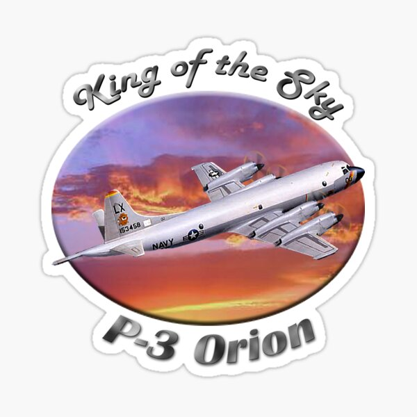 P-3 Orion King Of The Sky Sticker